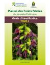 Plantes des forêts sèches de Nouvelle-Calédonie - Guide d'identification - Tome 2 (extrait)